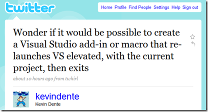 Wonder if it would be possible to create a Visual Studio add-in or macro that re-launches VS elevated, with the current project, then exits